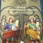 RIACE: SANTI MEDICI COSMA E DAMIANO NEL LIBRO DI RENZO VALILA' (VIDEO)